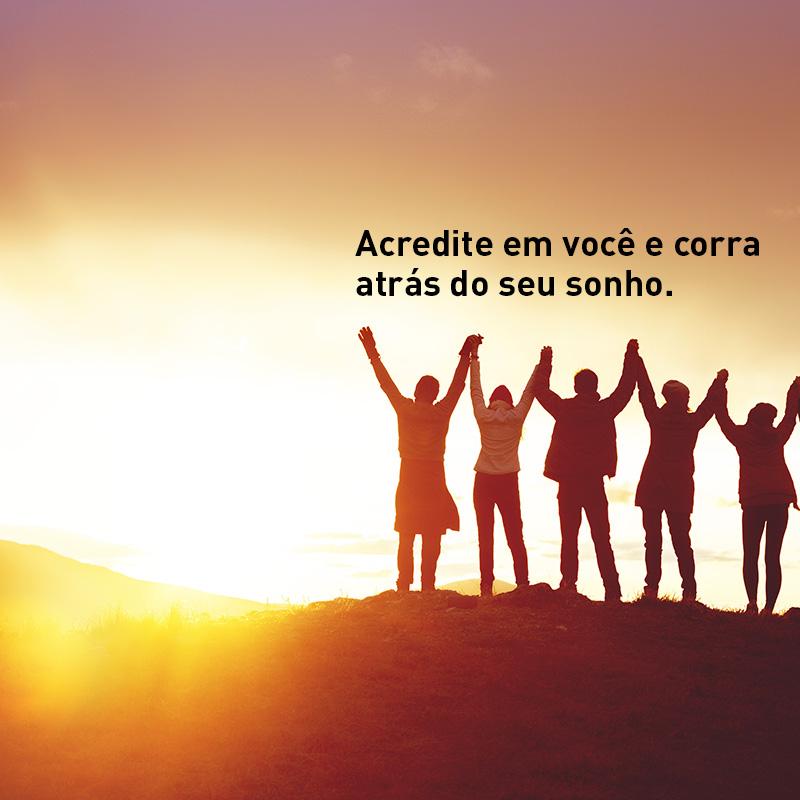 (Português do Brasil) Corra atrás dos seus sonhos: Acreditar em si mesmo é um exercício de vontade