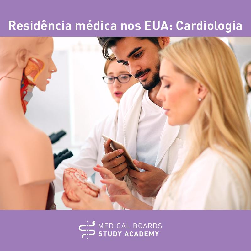 (Português do Brasil) Residência médica em Cardiologia nos EUA: o que você precisa saber sobre essa especialidade