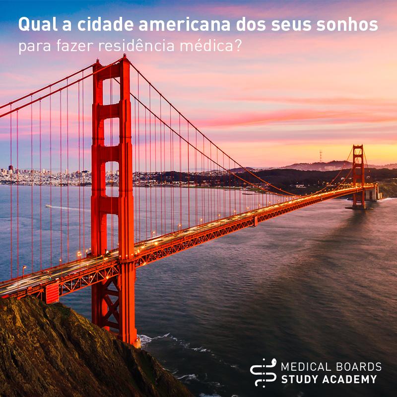 (Português do Brasil) Qual a cidade americana dos seus sonhos para fazer residência médica?