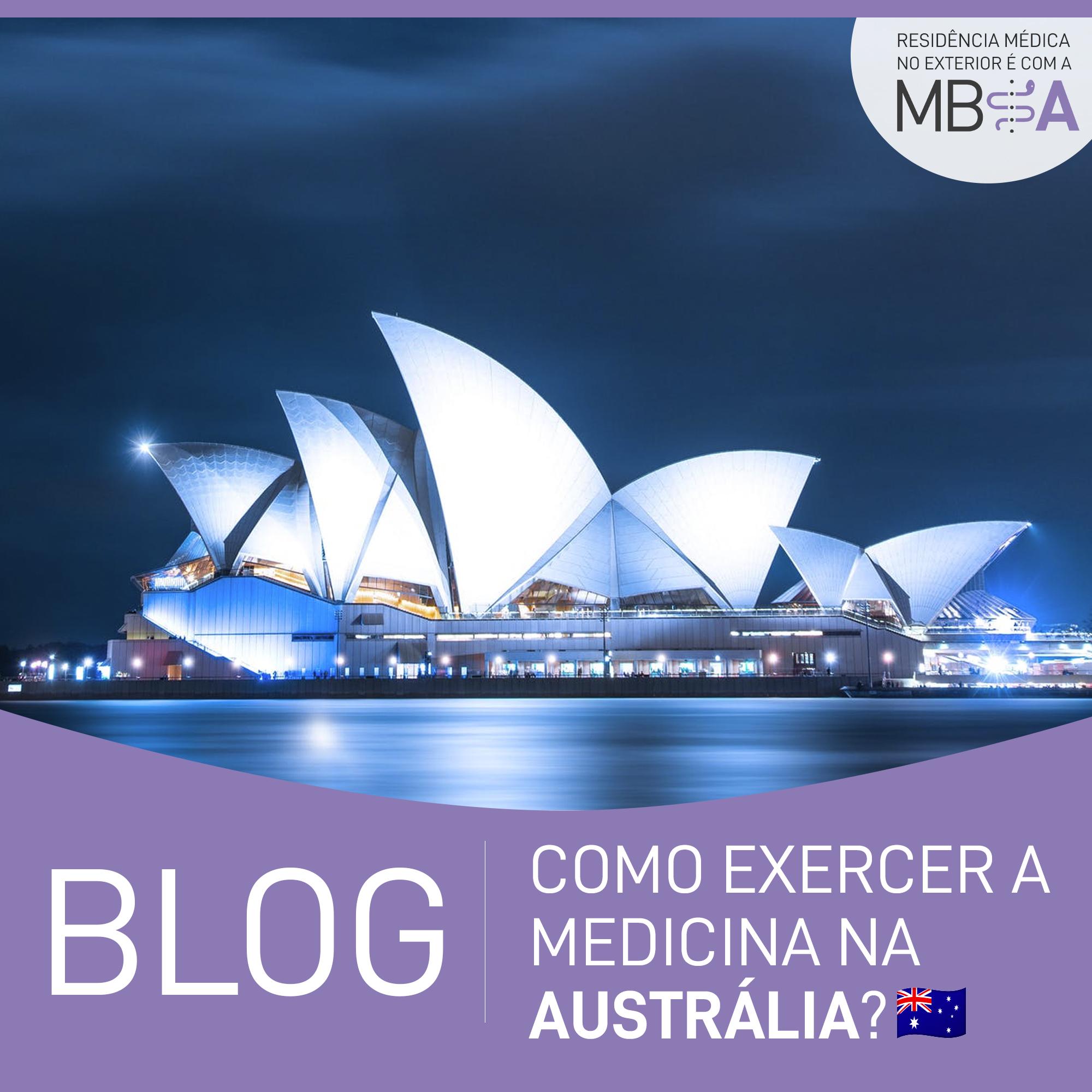 Como exercer a Medicina na Austrália?
